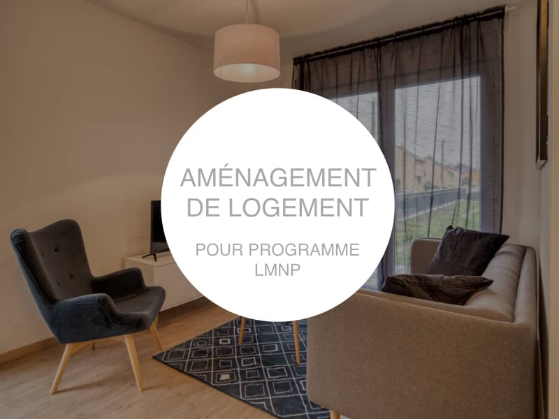 Aménagement de logement pour programme LMNP